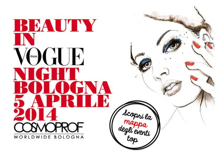 Stasera a Bologna c'è la Beauty In Vogue Night! Ecco la mappa degli eventi da non perdere