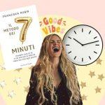 Cambia vita con il metodo dei 7 minuti