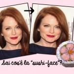 """Julienne Moore e la storia della """"sushi face"""""""